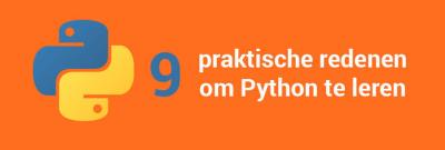 9 praktische redenen om een Python cursus te volgen