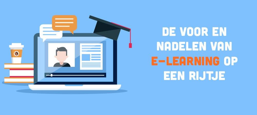 De voor- en nadelen van e-learning (online leren)